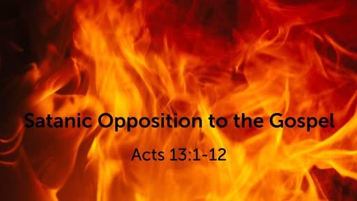 Satanic Opposition to the Gospel