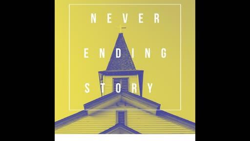 Never Ending Story - Disturbing the Calm