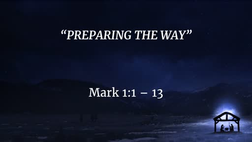 November 25 - Preparing The Way