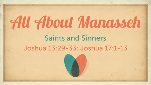 All About Manasseh