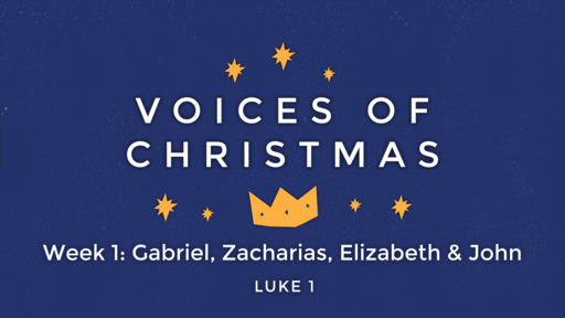 Voices of Christmas - Hope - Week 1