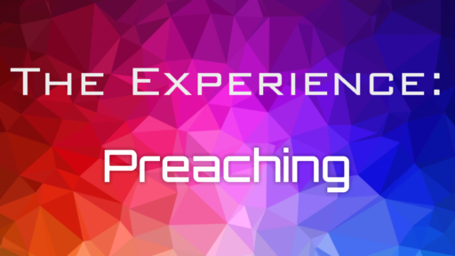 Experience: Preaching