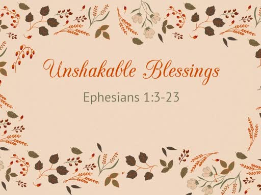 Unshakable Blessings