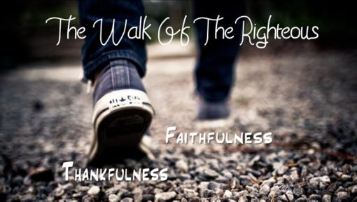 Thankfulness & Faithfulness 11-25-18 Deborah Trujillo