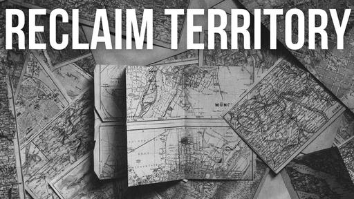 Reclaim Territory