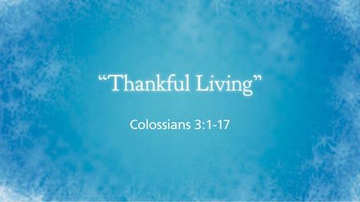 """Thankful Living"""