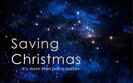 Saving Christmas . . . it's more than just a season