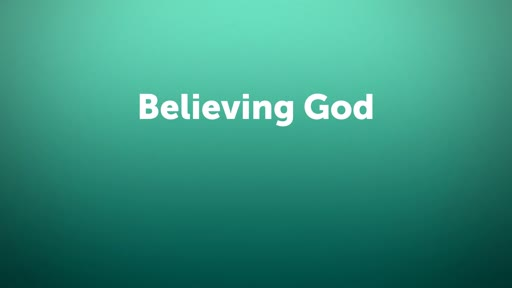 Believing God