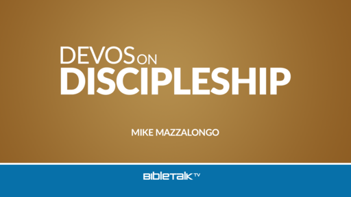 Devotionals on Discipleship