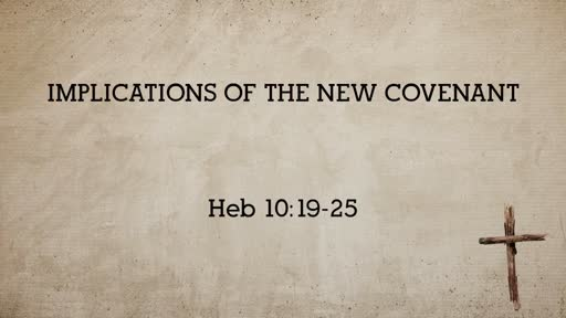 Implications of the New Covenant