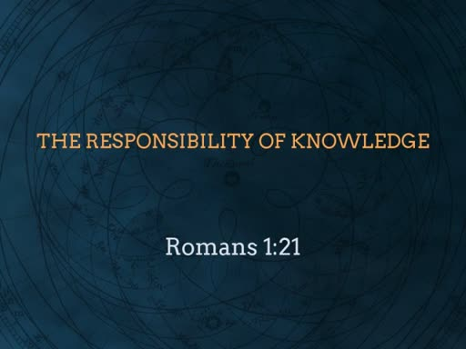 The Responsibility of Knowledge