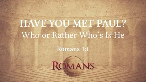 Have You Met Paul?