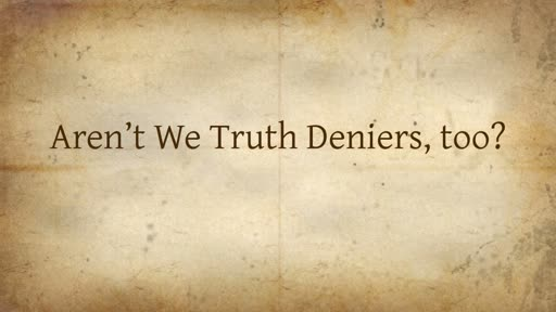 Pathway of Peter: Lesson 3 - Truth Denier