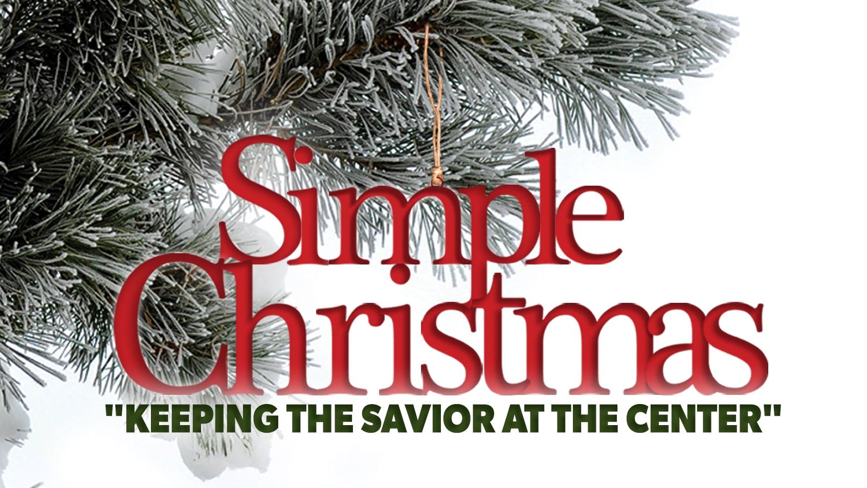 Simple Christmas New Sermon Series THE SAVIOR