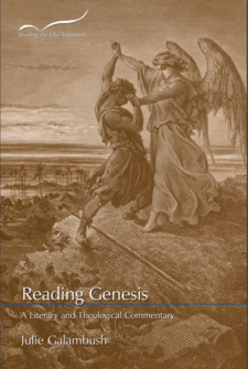 Reading Genesis: A Literary and Theological Commentary