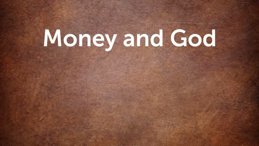 Money and God