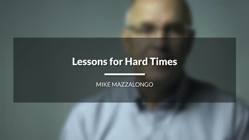 Lessons for Hard Times