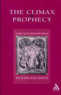 Climax of Prophecy: Studies on the Book of Revelation