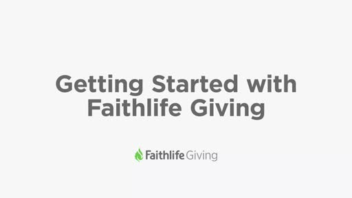Getting Started With Faithlife Giving