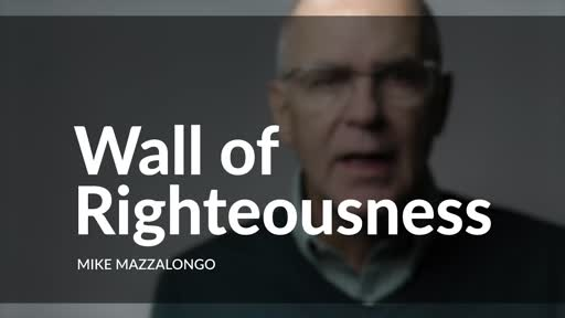 Wall Of Righteousness