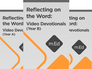 Mobile Ed: Reflecting on the Word: Video Devotionals Bundle