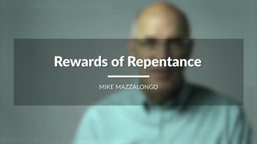 Rewards of Repentance