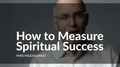 How To Measure Spiritual Success