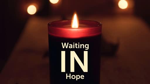 Waiting In Hope