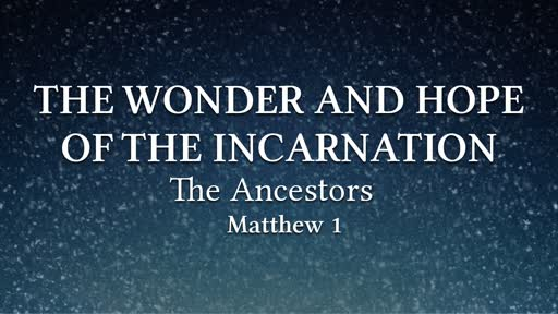 The Wonder and Hope of Incarnation