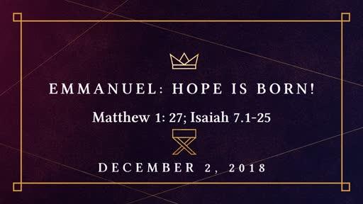 Emmanuel:  Hope is Born!