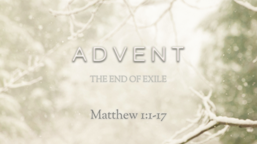 Advent - The End of Exile