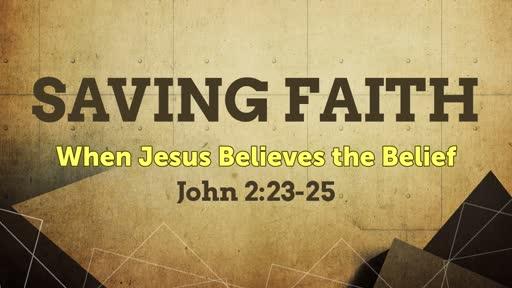 Dec. 2, 2018 - Saving Faith