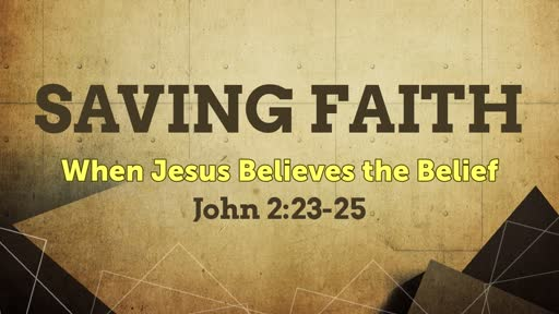 Dec. 2, 2018 - Saving Faith