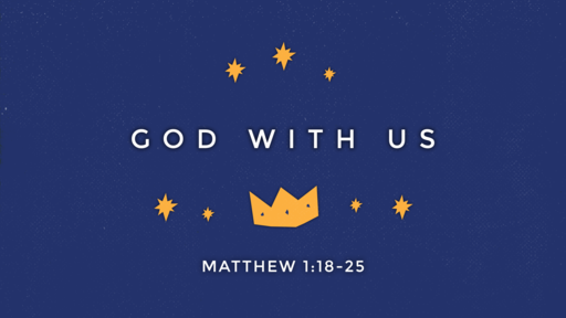 God With Us - December 2, 2018