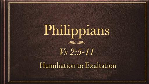 December 2, 2018 - Humiliation to Exaltation