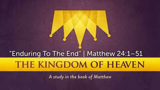 """""""Enduring To The End"""" 