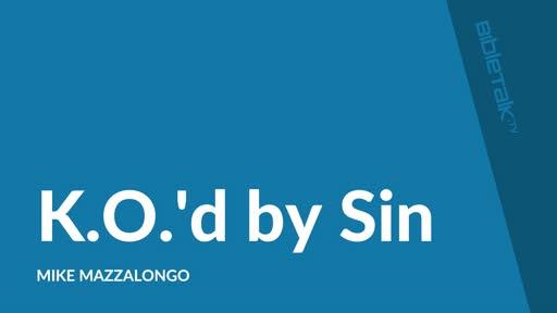 K.O.'d by Sin