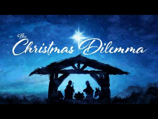 The Christmas Dilemma - Mary