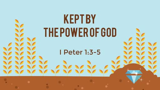 288 - Kept By the Power of God