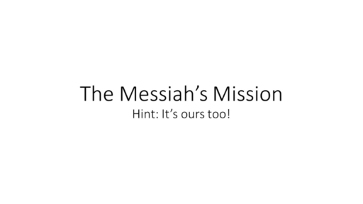 The Messiah's Mission - 12/02/2018