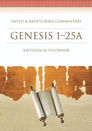 Smyth & Helwys Bible Commentary: Genesis 1-25A