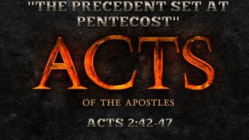 The Precedent Set At Pentecost