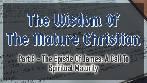The Wisdom of the Mature Christian