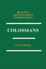 Black's New Testament Commentaries: Colossians