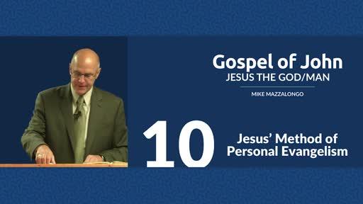 Jesus' Method of Personal Evangelism