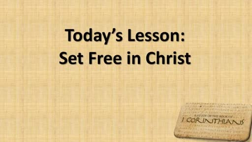 Set Free In Christ - Part 8