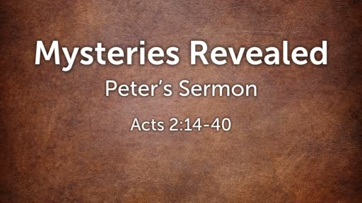 Mysteries Revealed - Peter