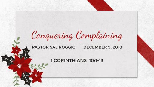 Conquering Complaining