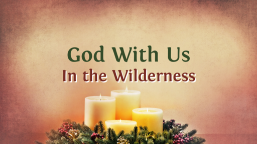 God With Us - In the Wilderness