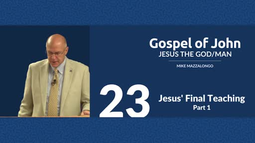 Jesus' Final Teaching - Part 1